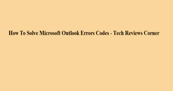 [pii_email_1e18618a41a67e71] Microsoft Outlook Error Code [Solved]