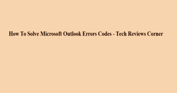 Microsoft Outlook [pii_email_c0872b2275c5451a2577] Error Code [Solved]