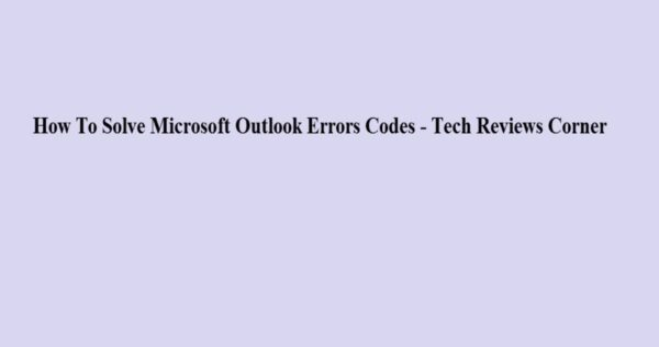 Microsoft Outlook [pii_email_cef93a3c9520e8c108d6] mail Error Code [Solved]