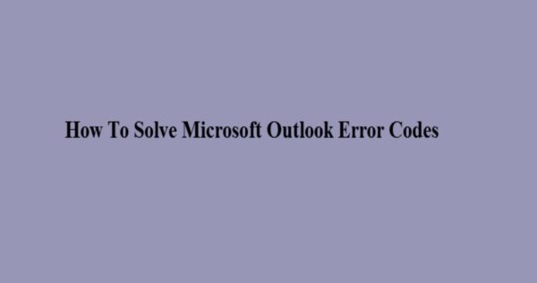 How To Solve [pii_email_e31032afb1c51417] Microsoft Outlook Error Code