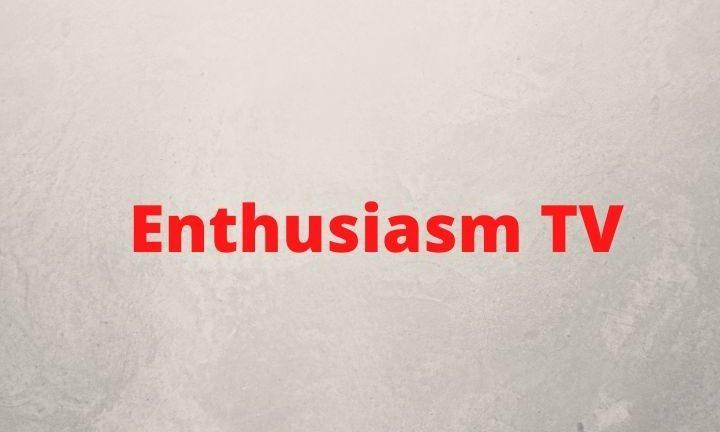 Enthusiasm TV